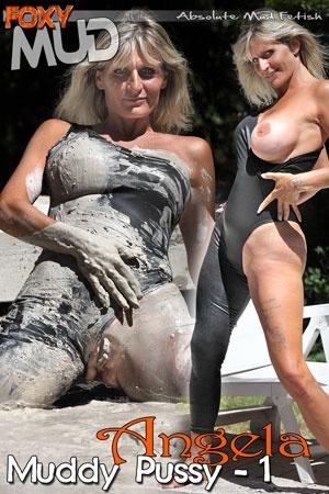 Angela - Muddy Pussy 1