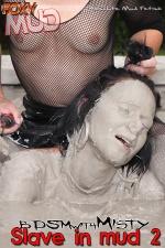Slave in mud 2