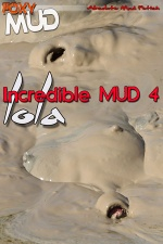 Incredible mud 4